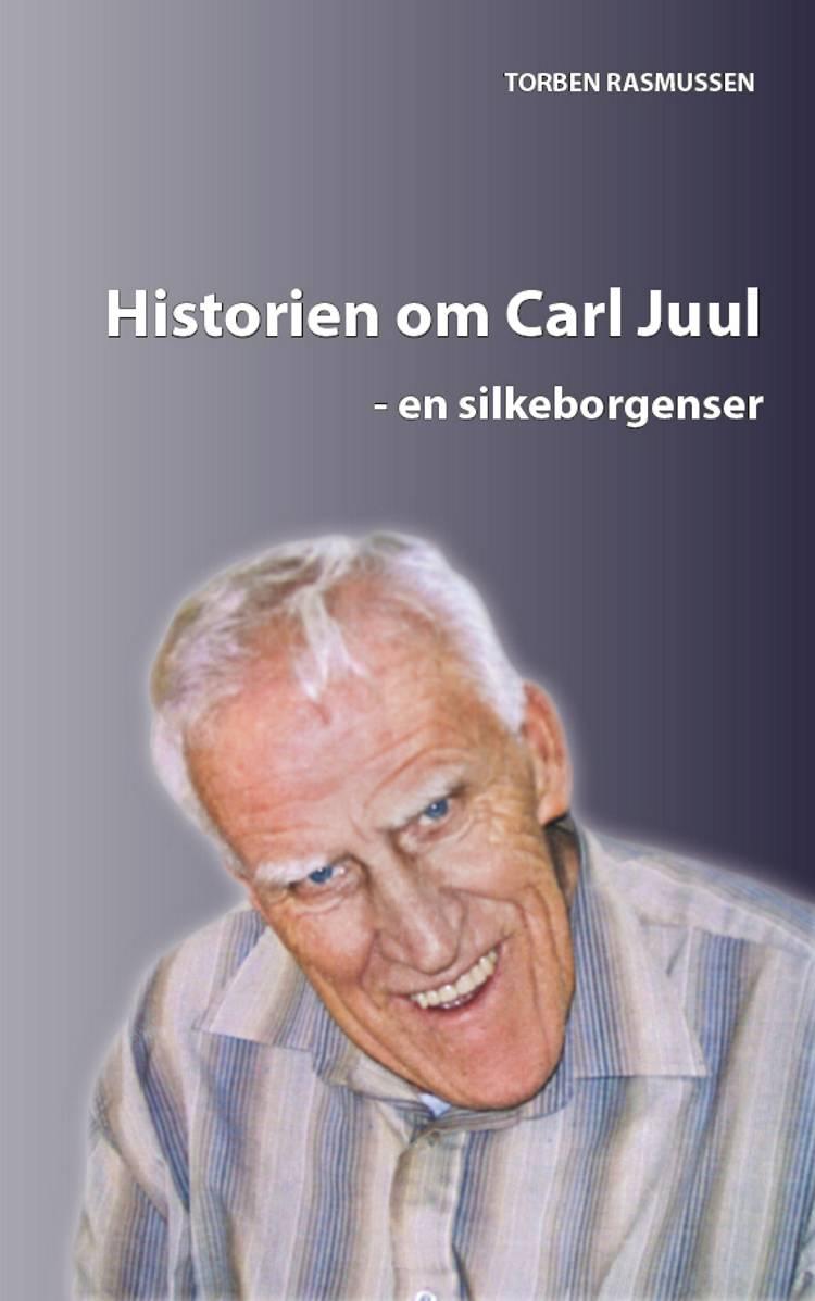 Historien om Carl Juul af Torben Rasmusen