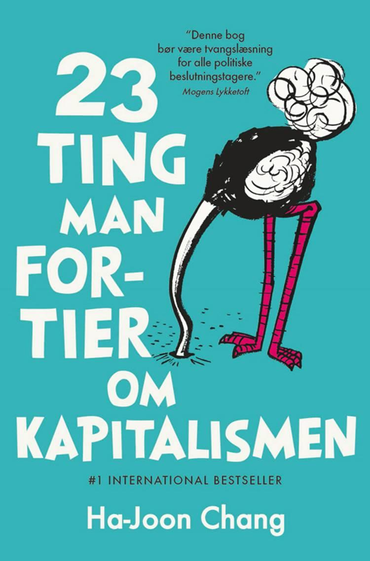 23 ting man fortier om kapitalismen af Ha-Joon Chang