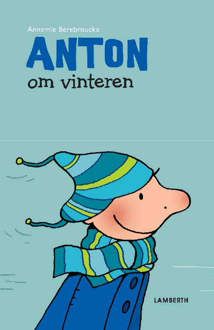 Anton om vinteren af Annemie Berebrouckx