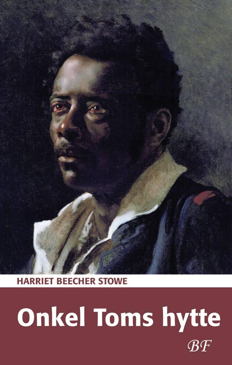 Onkel Toms hytte af Harriet Beecher Stowe