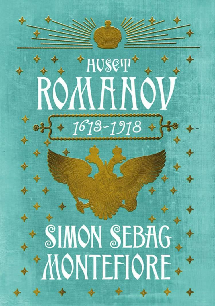 Huset Romanov af Simon Sebag Montefiore