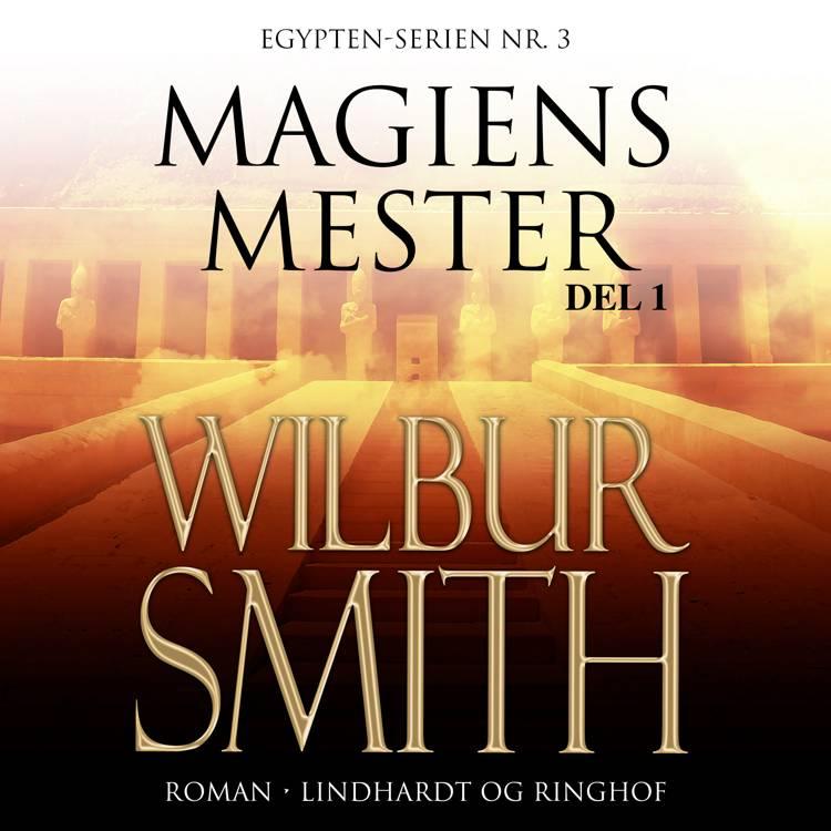 Magiens mester I af Wilbur Smith