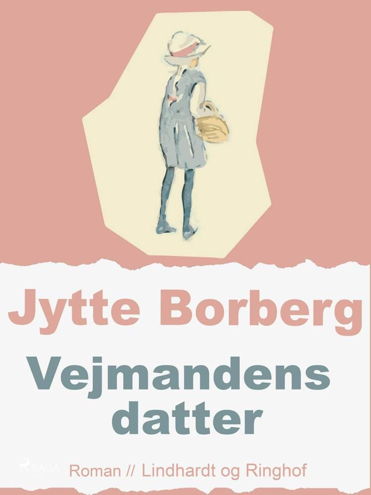Vejmandens datter af Jytte Borberg
