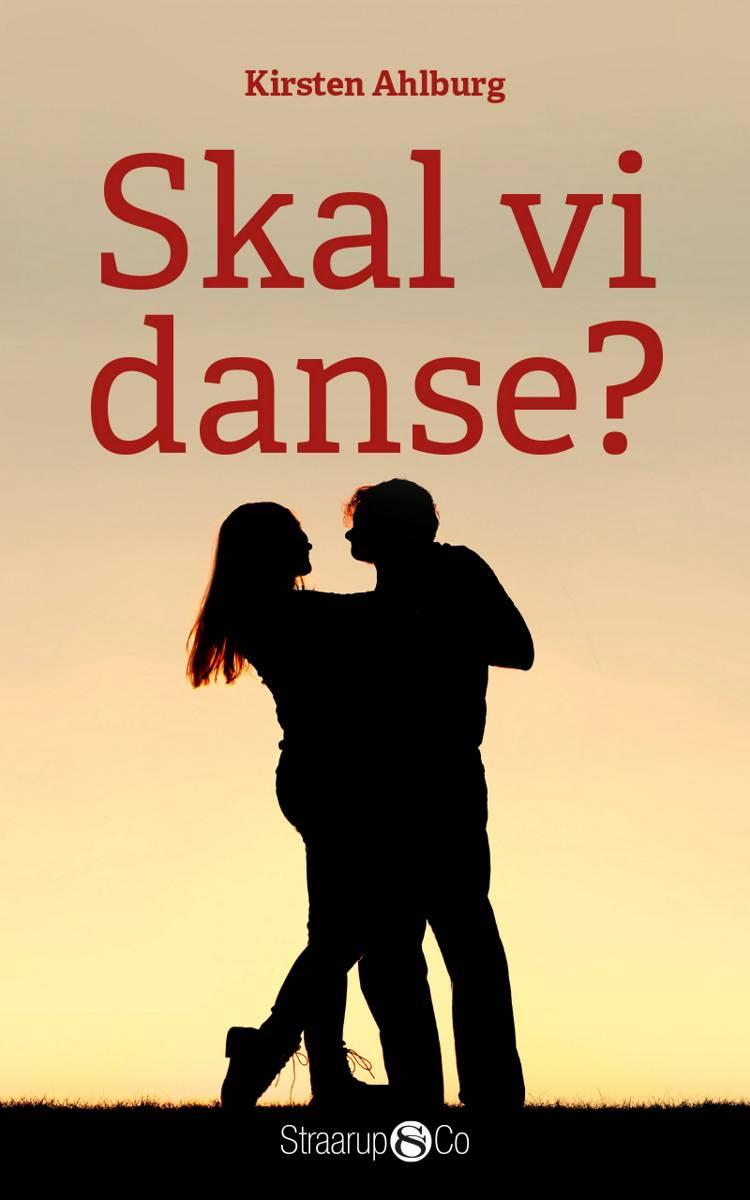 Skal vi danse? af Kirsten Ahlburg