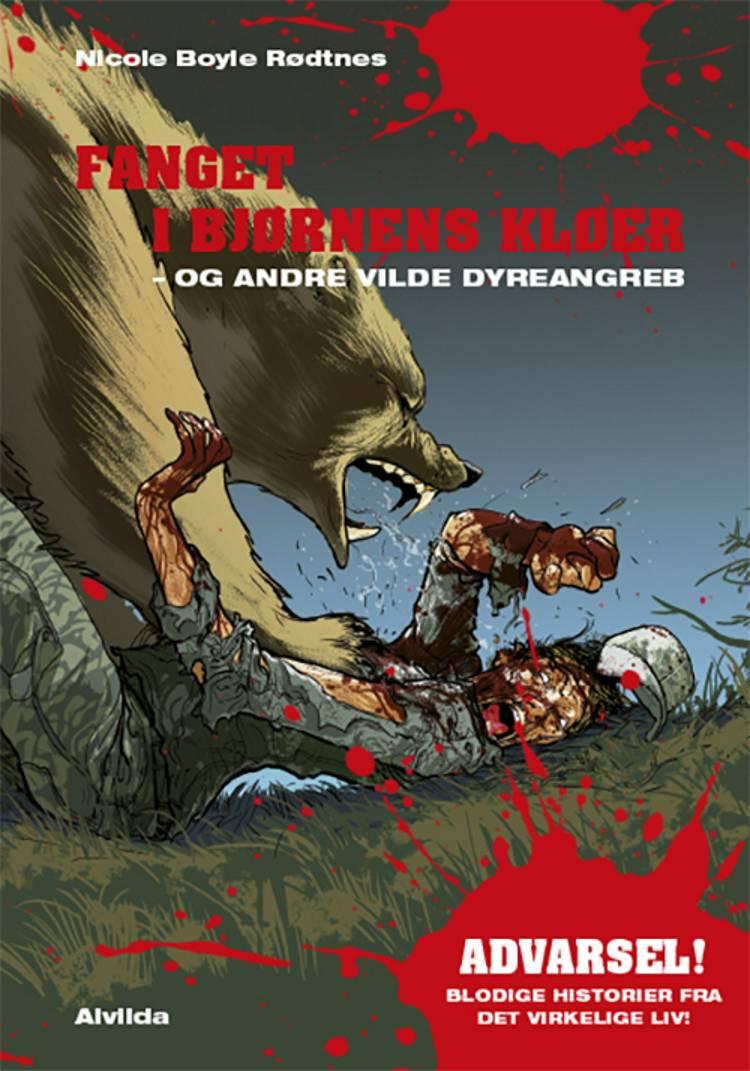 Fanget i bjørnens kløer af Nicole Boyle Rødtnes