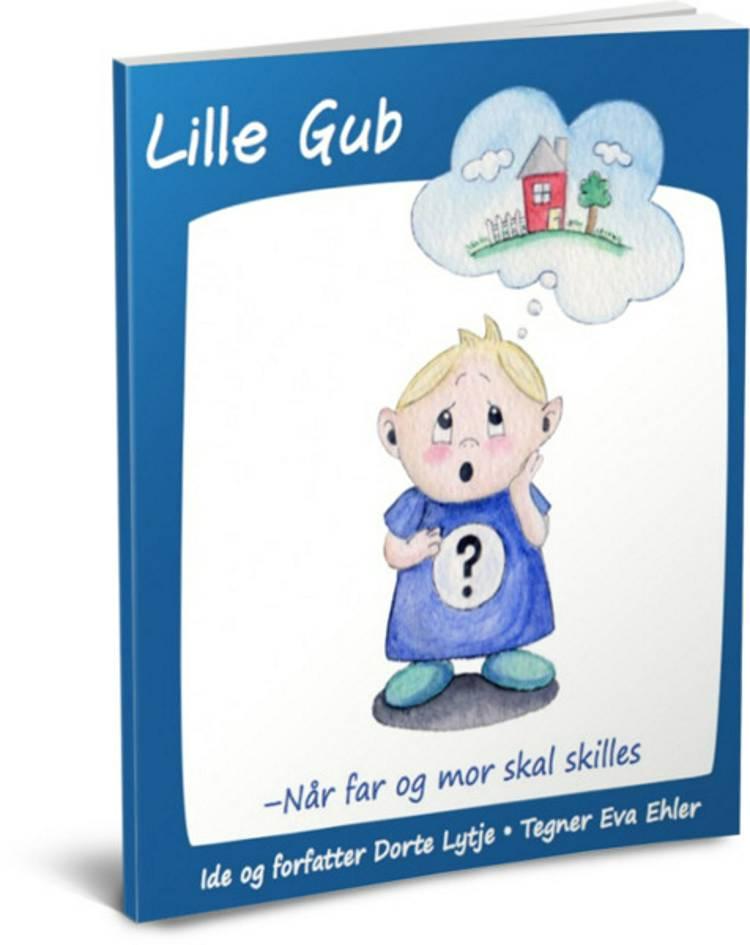 Lille Gub af Dorte Lytje