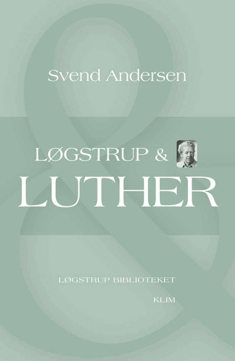 Løgstrup & Luther af Svend Andersen
