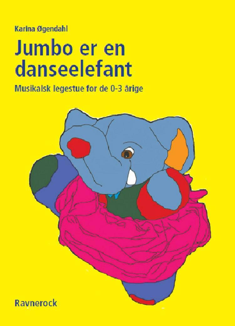 Jumbo er en danseelefant af Karina Øgendahl