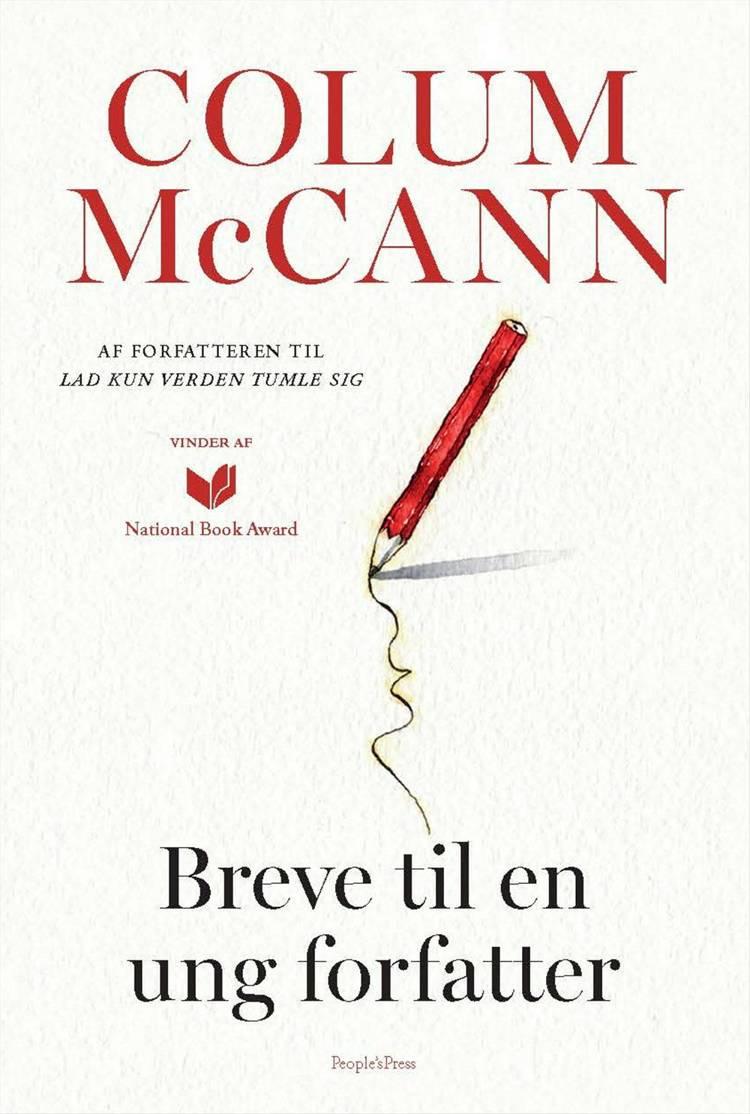 Breve til en ung forfatter af Colum McCann