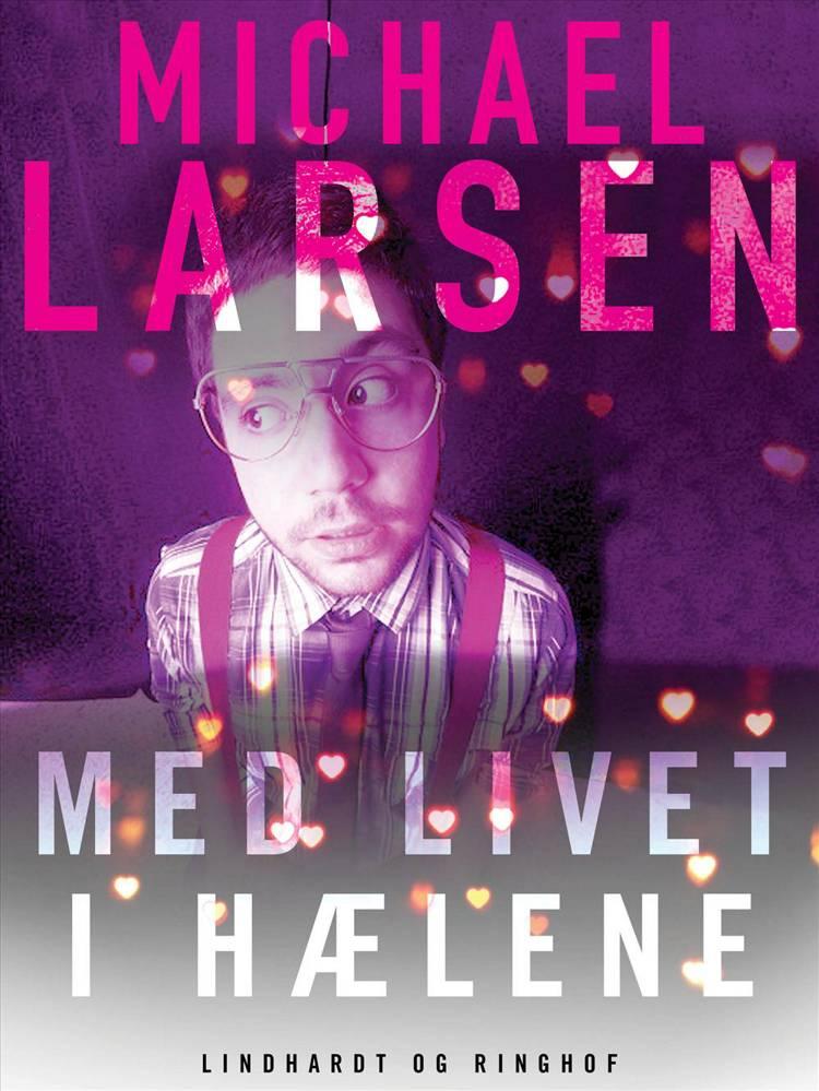 Med livet i hælene af Michael Larsen
