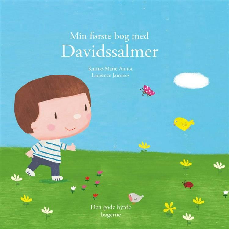 Min første bog om Davidssalmer af Laurence Jammes og Katrine-Marie Amiot