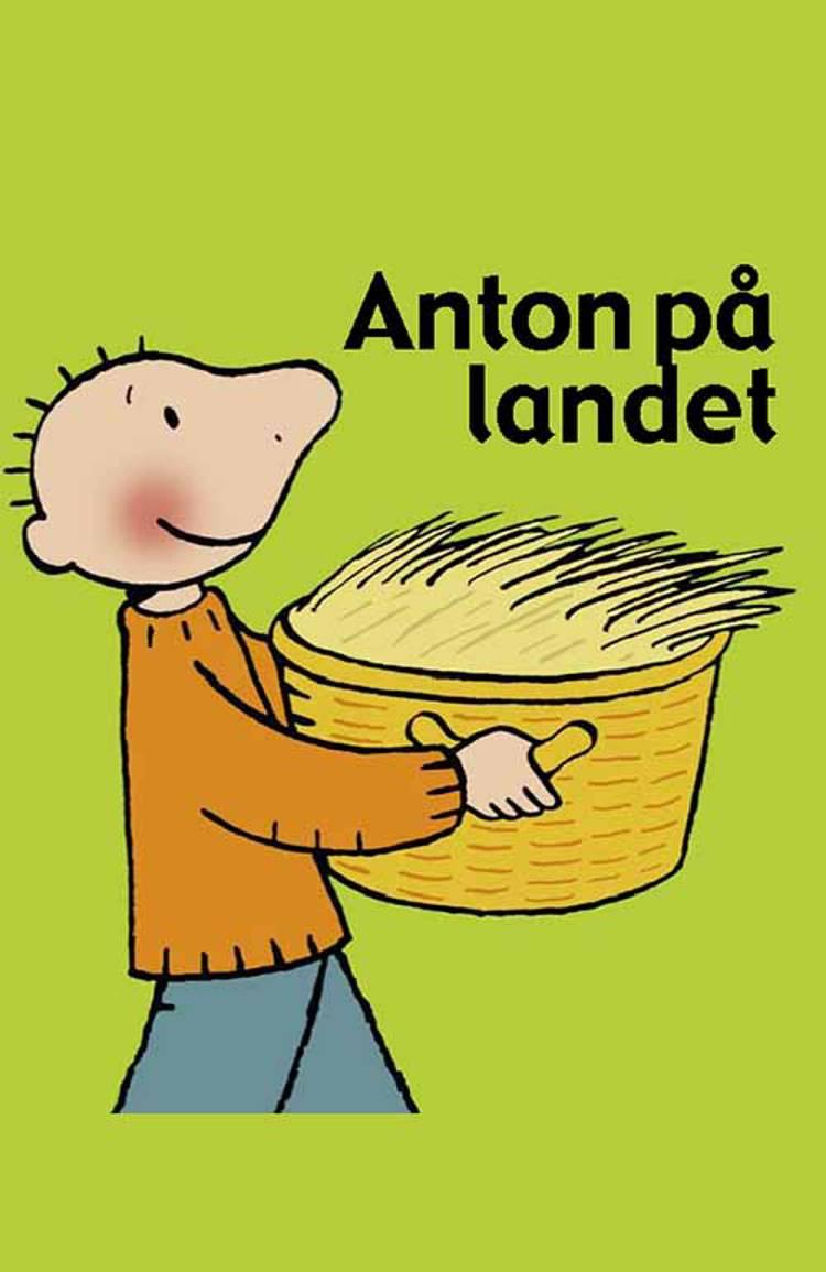 Anton på landet af Annemie Berebrouckx