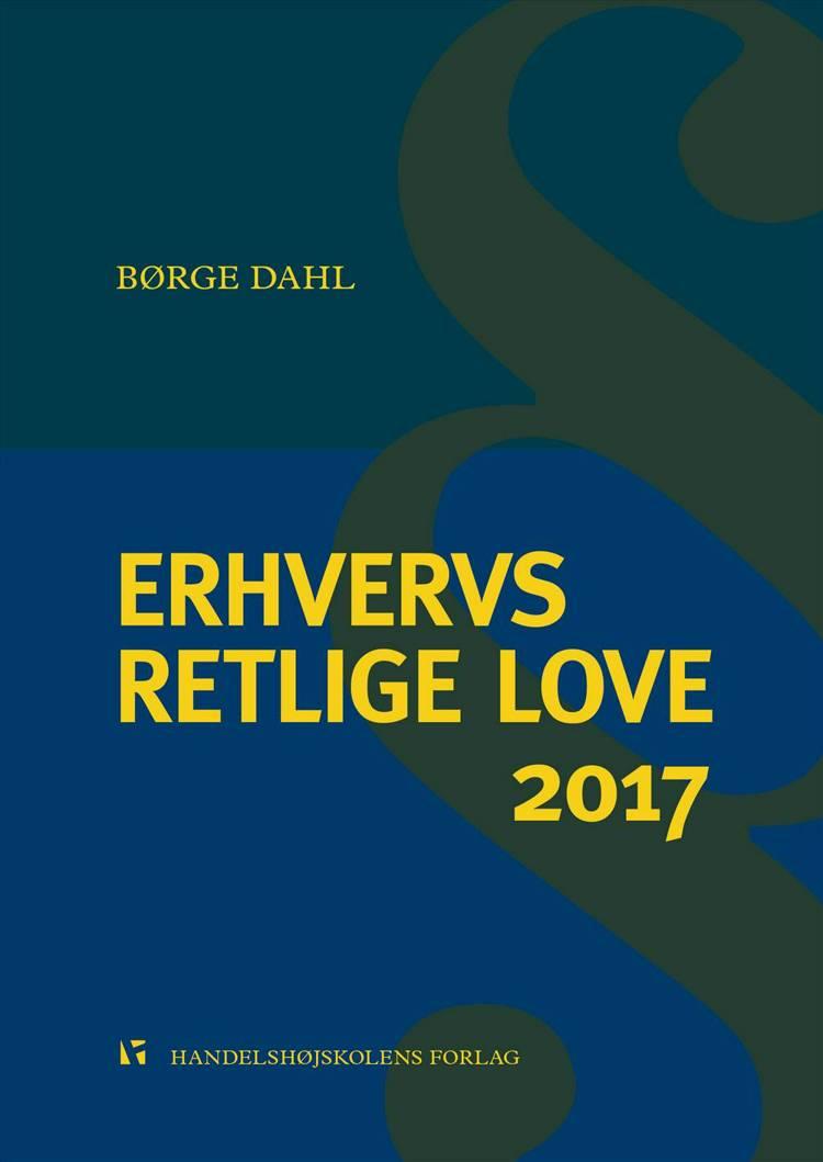 Erhvervsretlige love 2017 af Børge Dahl