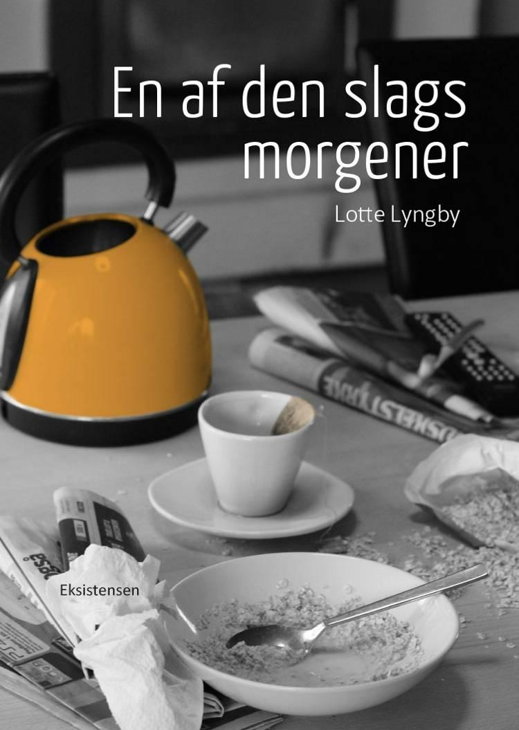 En af den slags morgener af Lotte Lyngby