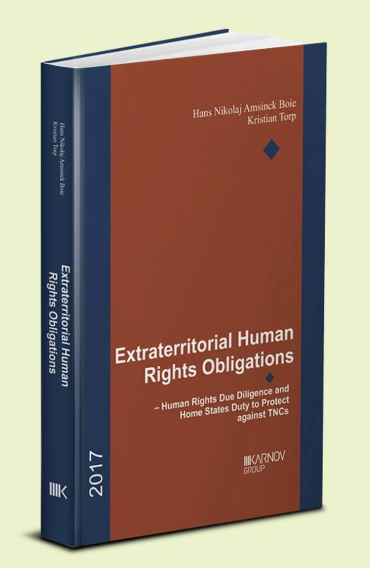 Extraterritorial Human Rights Obligations af Hans Nikolaj Amsinck Boie og Kristian Torp