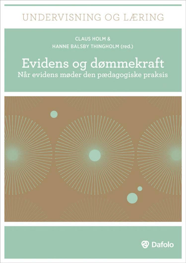 Evidens og dømmekraft af Lars Qvortrup, Jens Rasmussen og Claus Holm m.fl.
