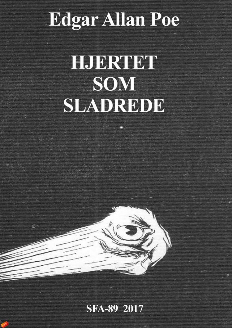 Hjertet som sladrede af Edgar Allan Poe