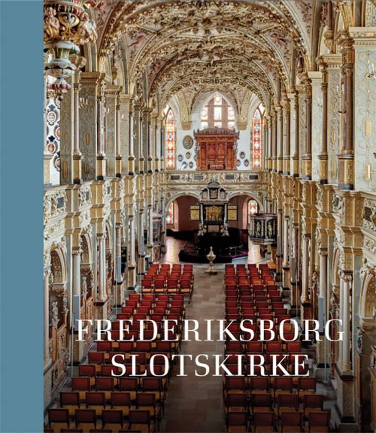 Frederiksborg Slotskirke af Thomas Lyngby