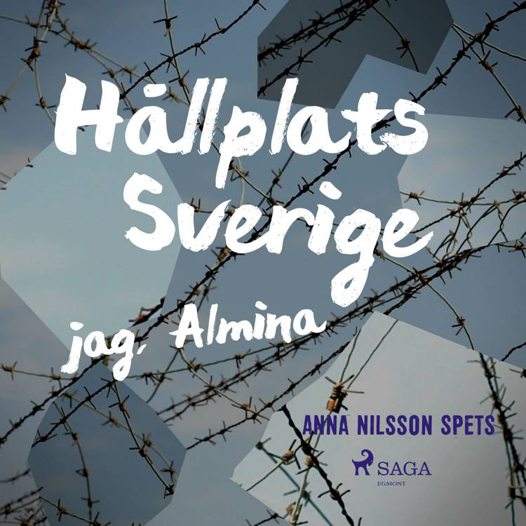Hållplats Sverige - jag, Almina af Anna Nilsson Spets
