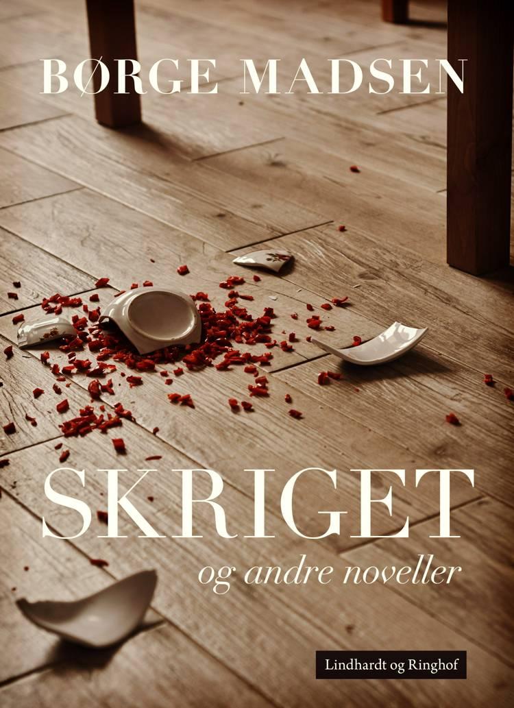 Skriget og andre noveller af Børge Madsen