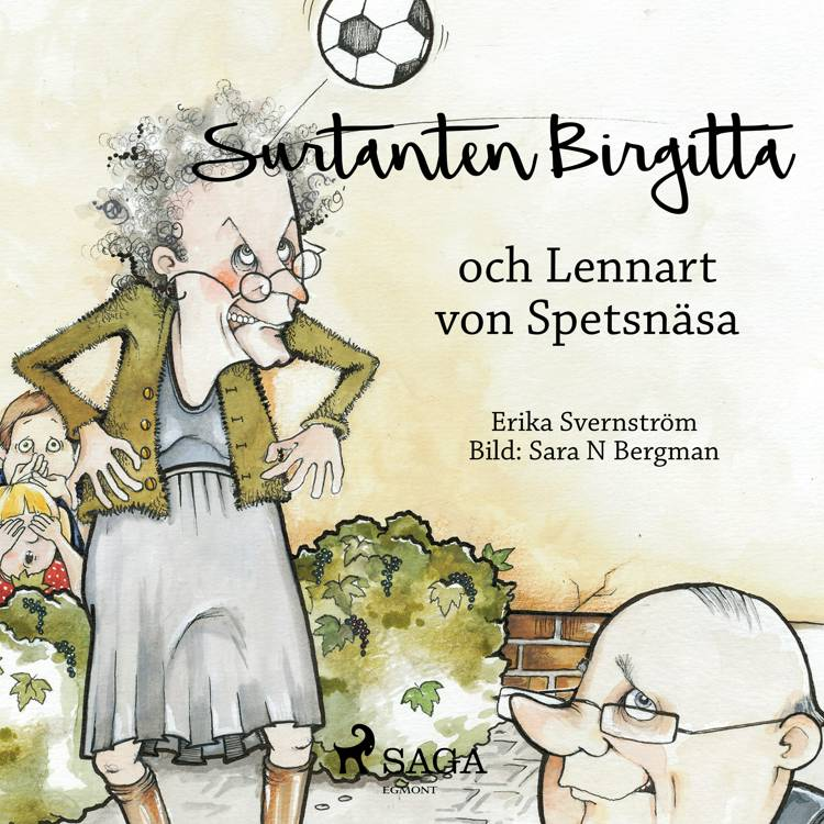 Surtanten Birgitta och Lennart von Spetsnäsa af Erika Svernström