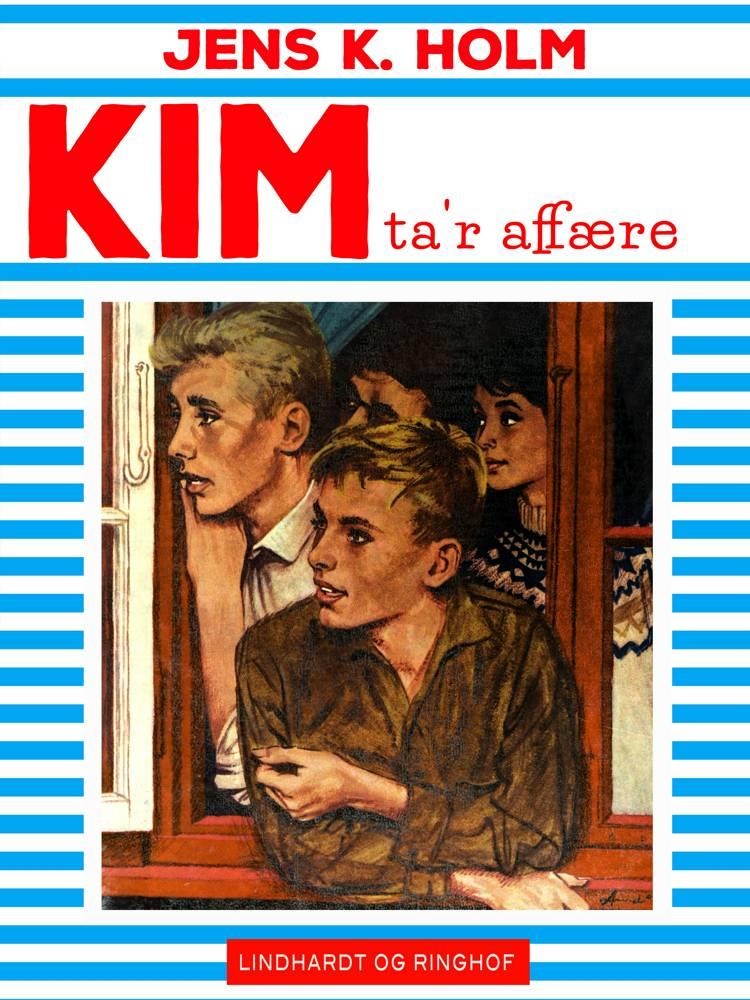 Kim ta'r affære af Jens K. Holm