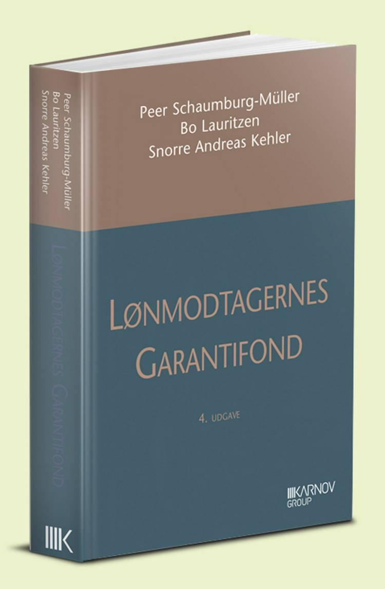 Lønmodtagernes Garantifond af Peer Schaumburg-Müller, Bo Lauritzen og Snorre Andreas Kehler
