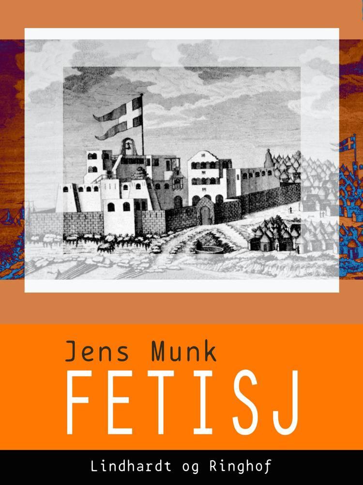 Fetisj af Jens Munk