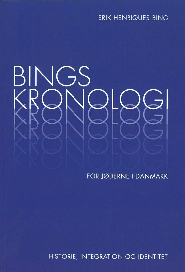 Bings kronologi for jøderne i Danmark af Erik Henriques Bing