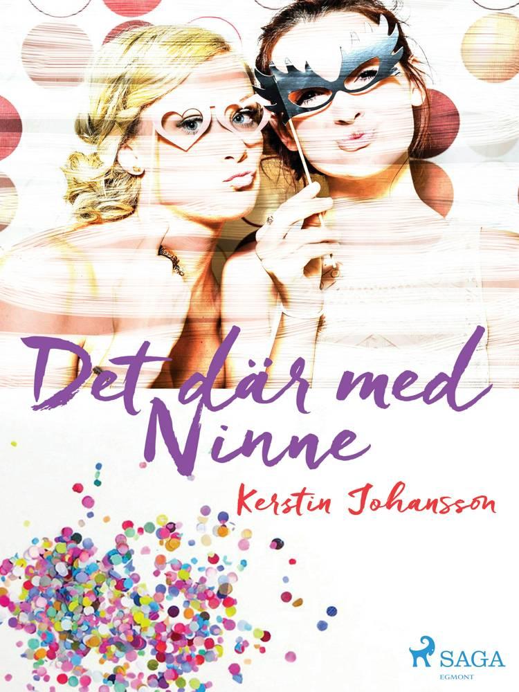 Det där med Ninne af Kerstin Johansson