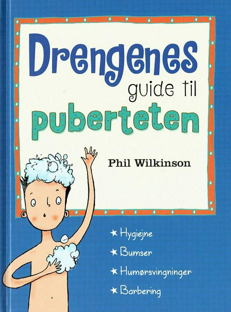 Drengenes guide til puberteten af Phil Wilkinson
