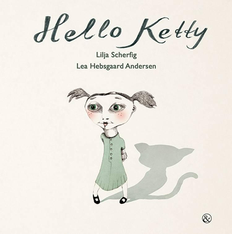 Hello Ketty af Lilja Scherfig