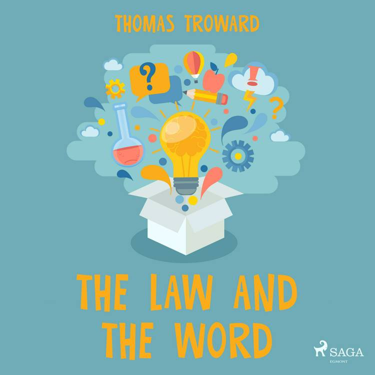 The Law and The Word af Thomas Troward
