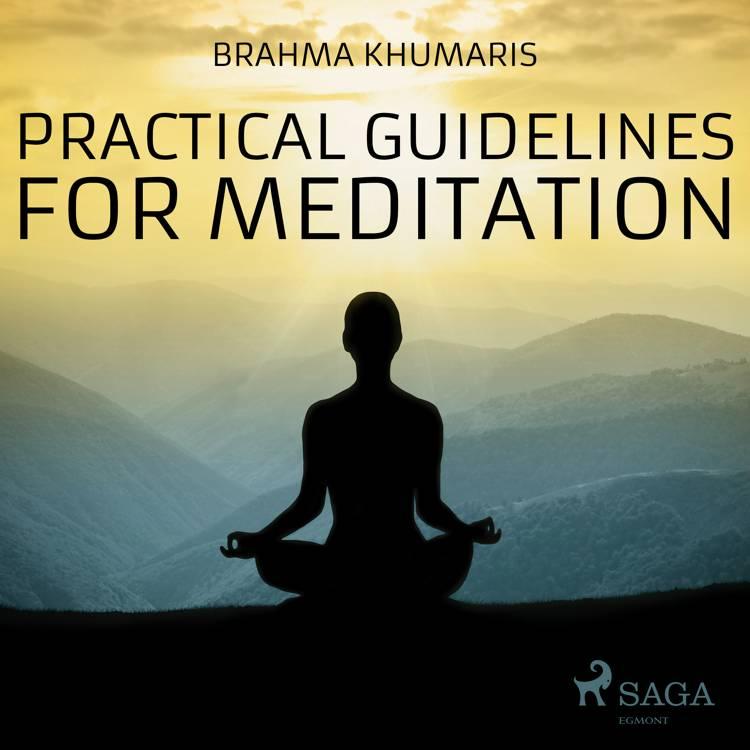 Practical Guidelines For Meditation af Brahma Khumaris
