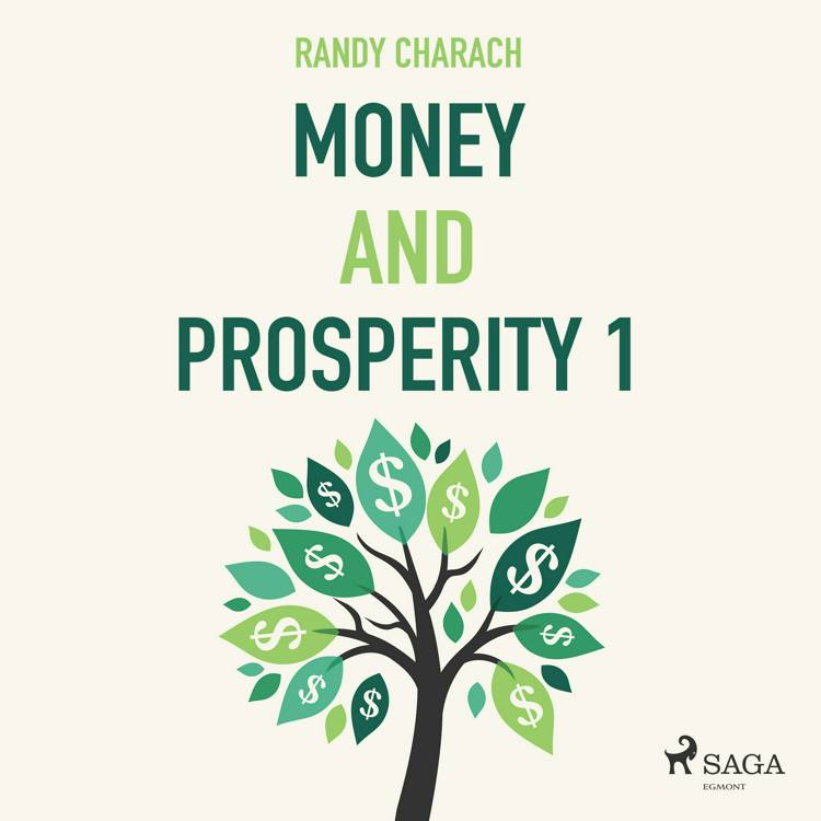 Money and Prosperity 1 af Randy Charach