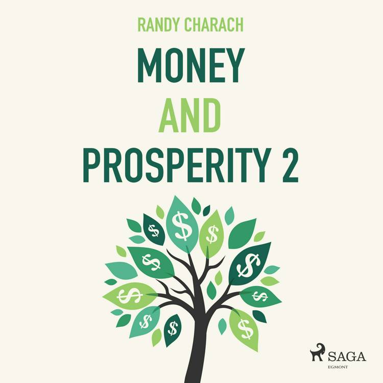 Money and Prosperity 2 af Randy Charach