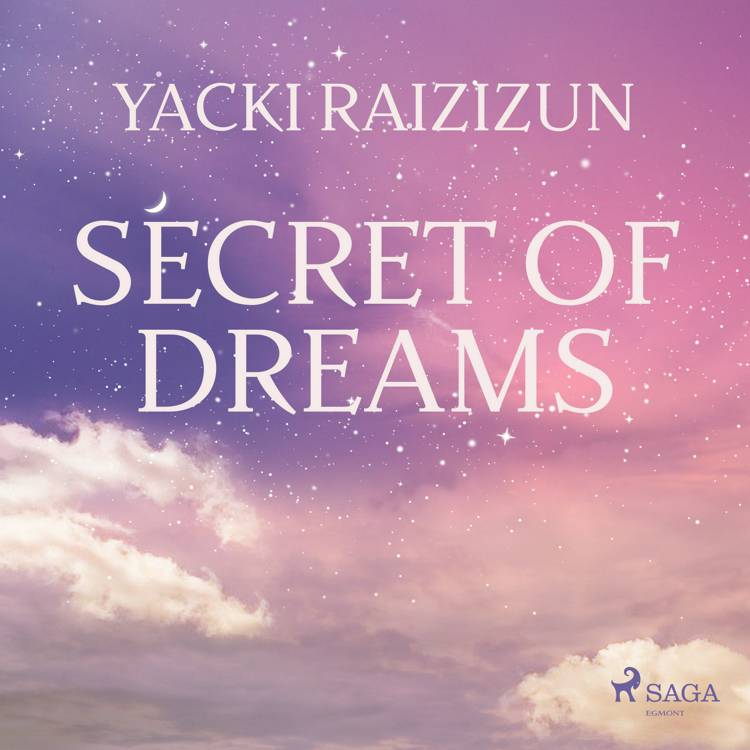 Secret of Dreams af Yacki Raizizun