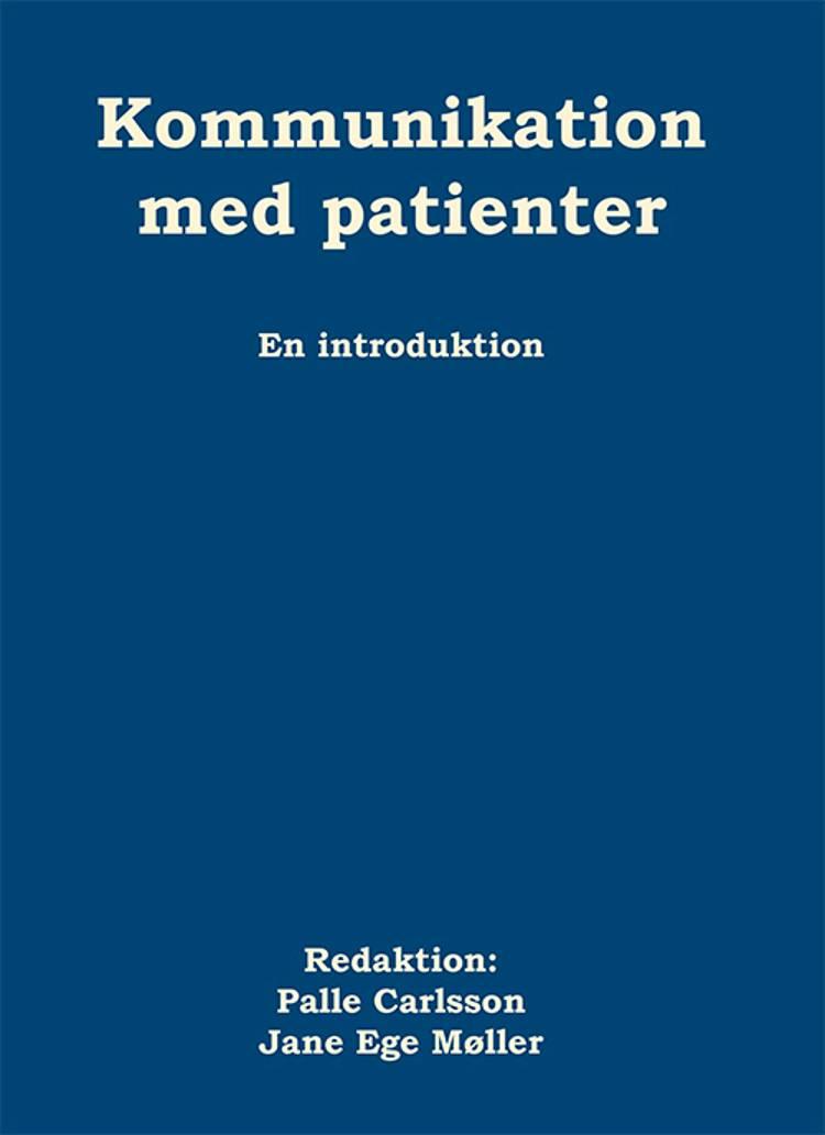 Kommunikation med patienter af Palle Carlsson og Jane Ege Møller