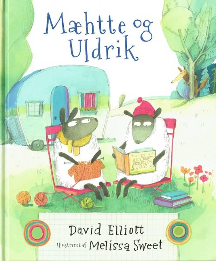 Mæhtte og Uldrik af David Elliott