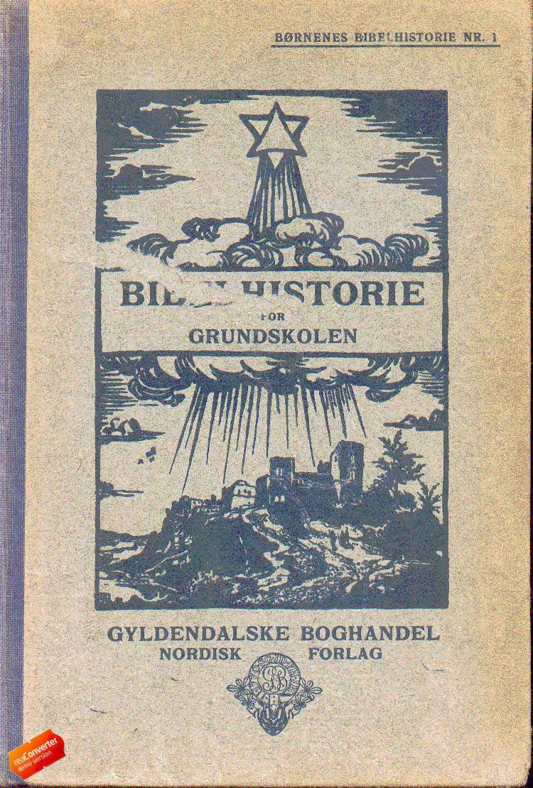 Børnenes bibelhistorie af Brodthagen Brodthagen og Jørgensen Brodthagen