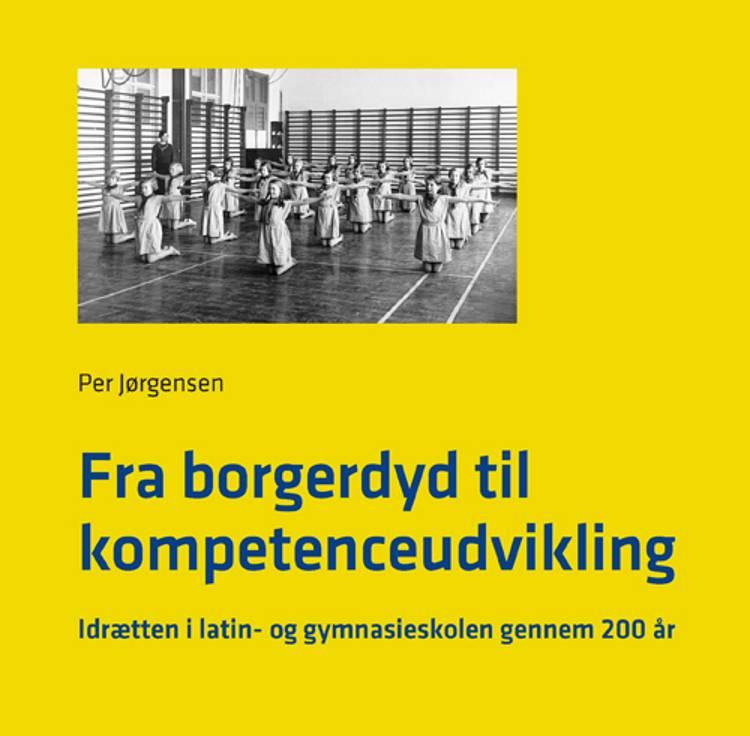 Fra borgerdyd til kompetenceudvikling af Per Jørgensen