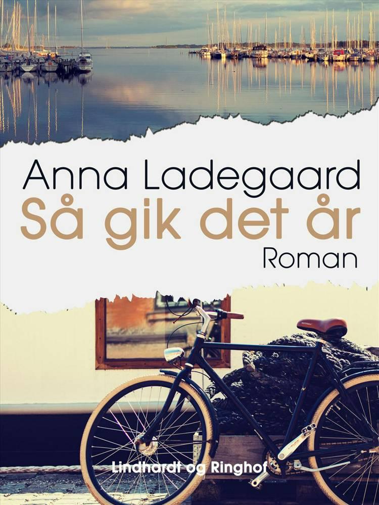 Så gik det år af Anna Ladegaard