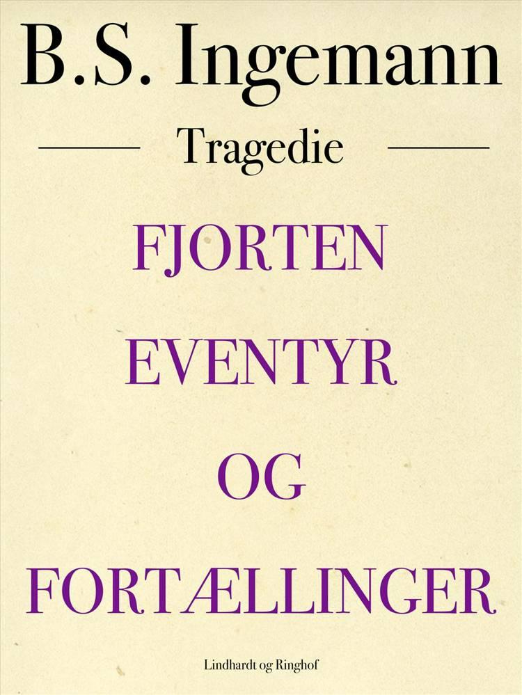 Fjorten Eventyr og Fortællinger af B. S. Ingemann