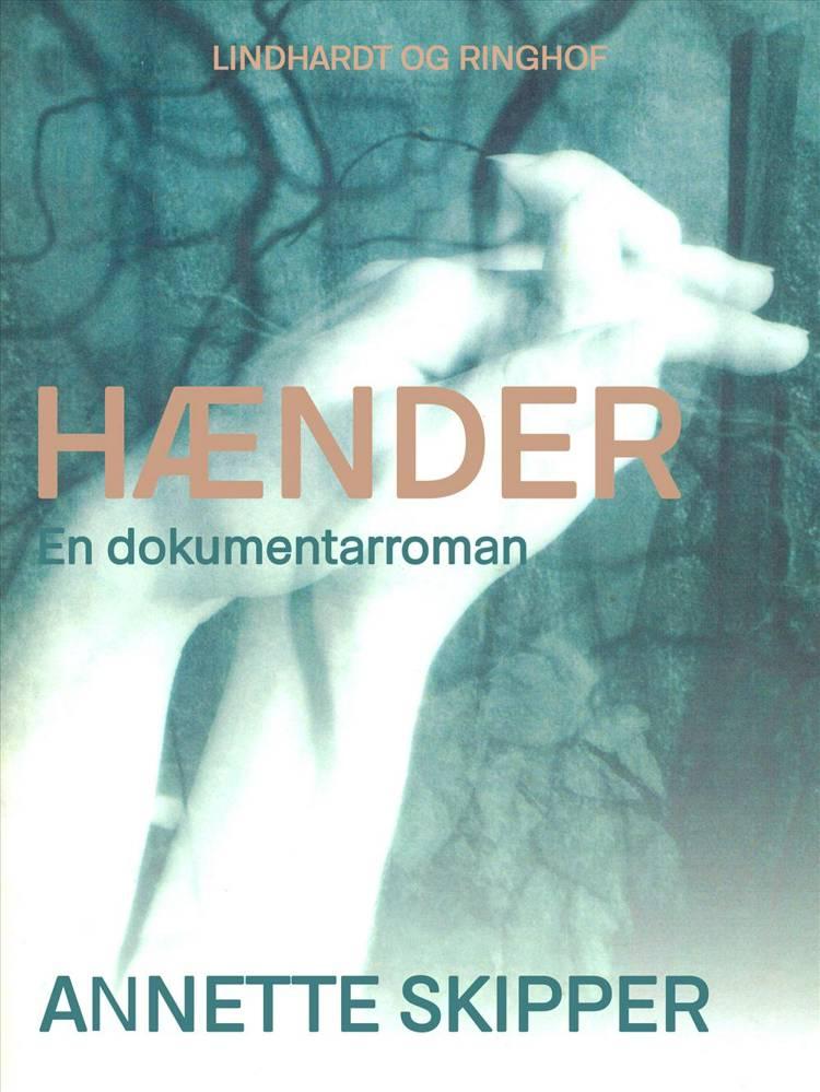 Hænder af Annette Skipper