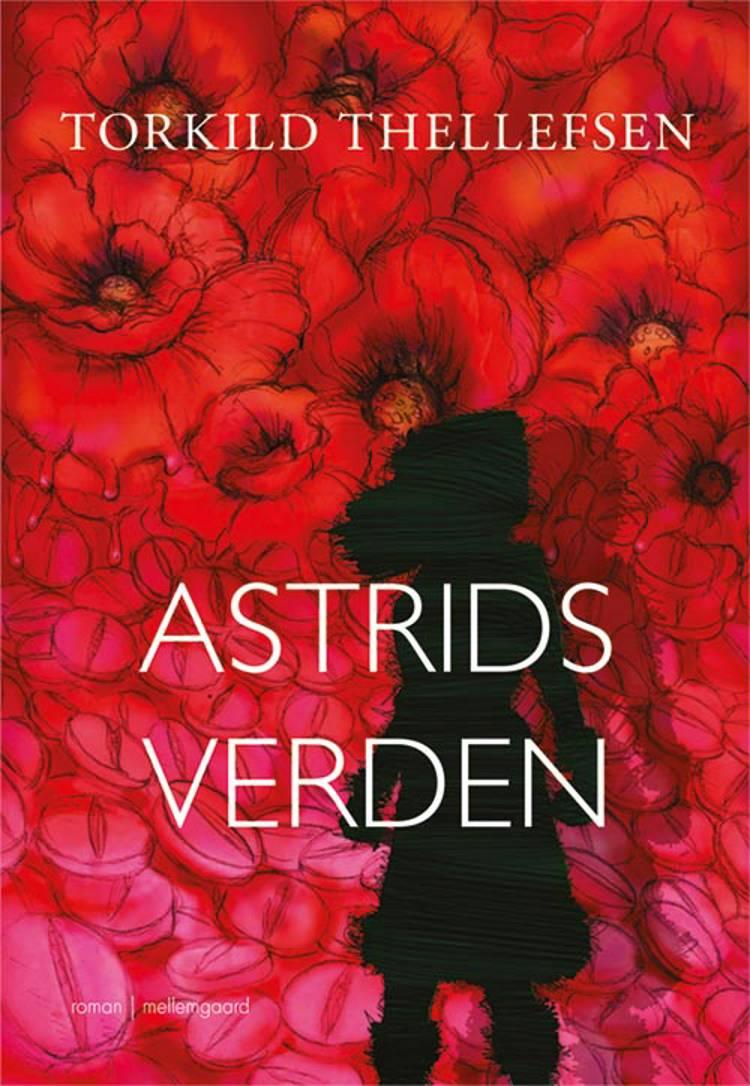 Astrids verden af Torkild Thellefsen
