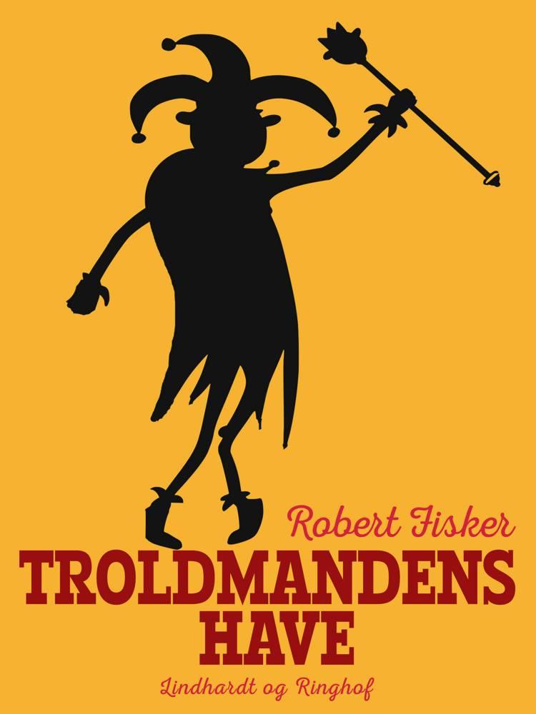 Troldmandens have af Robert Fisker