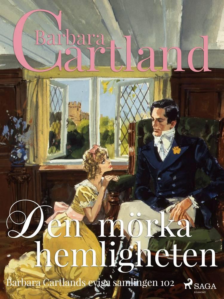 Den mörka hemligheten af Barbara Cartland
