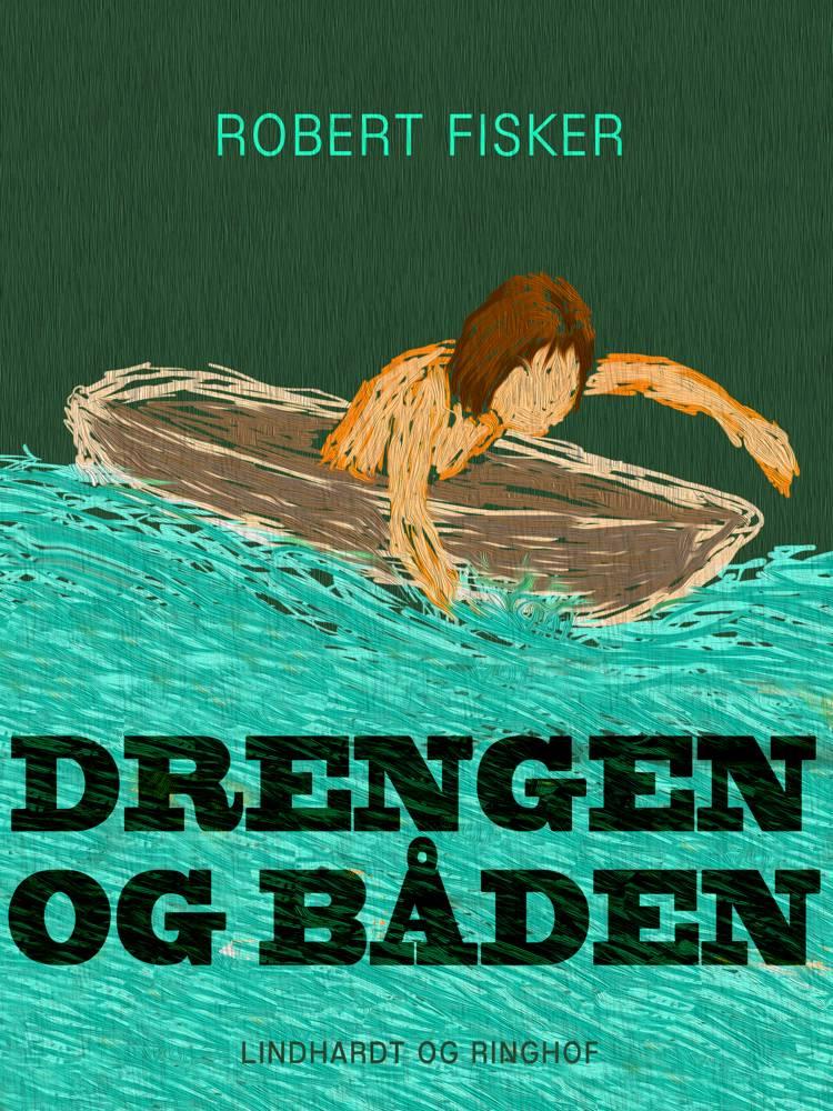 Drengen og båden af Robert Fisker