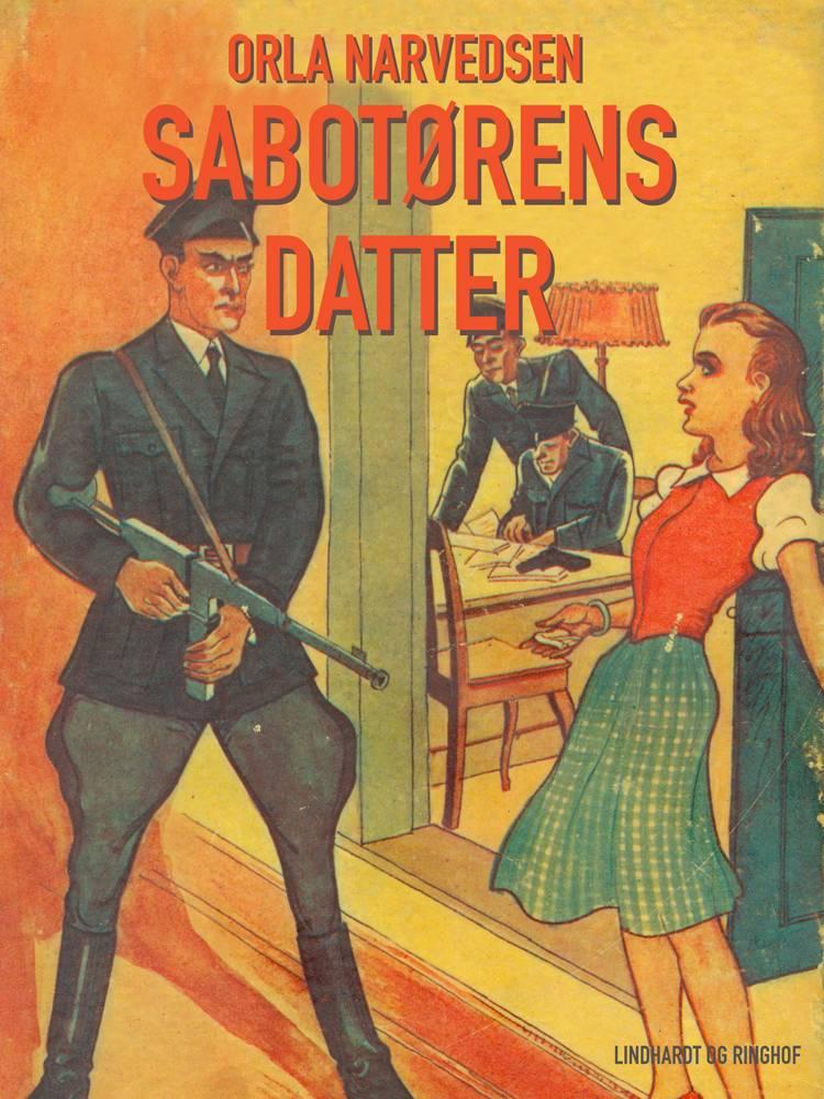 Sabotørens datter af Orla Narvedsen