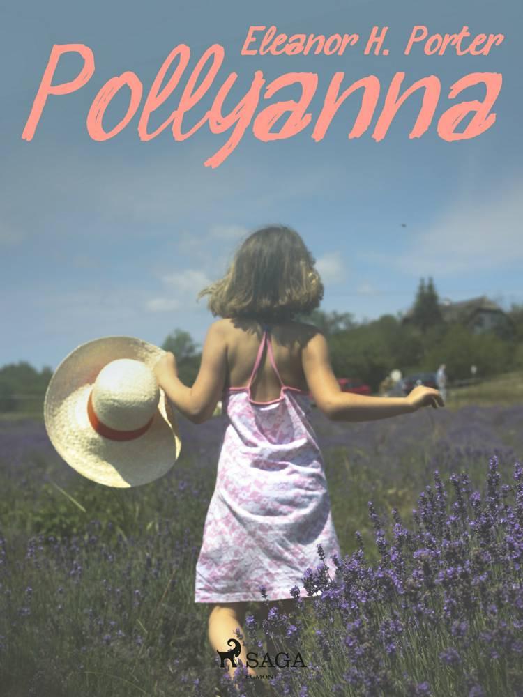 Pollyanna af Eleanor H. Porter